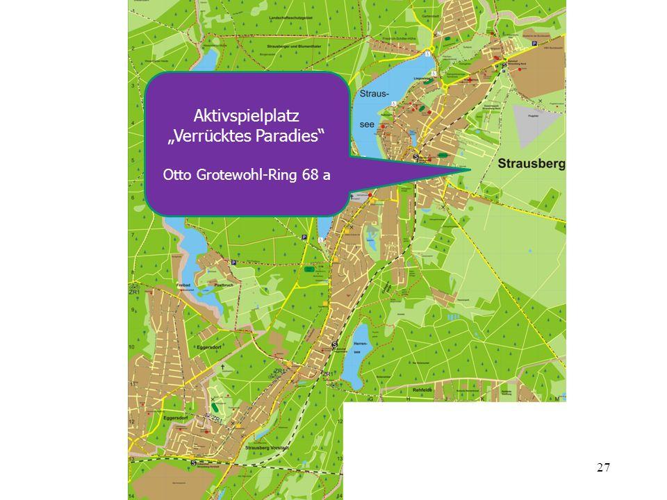 27 Aktivspielplatz Verrücktes Paradies Otto Grotewohl-Ring 68 a