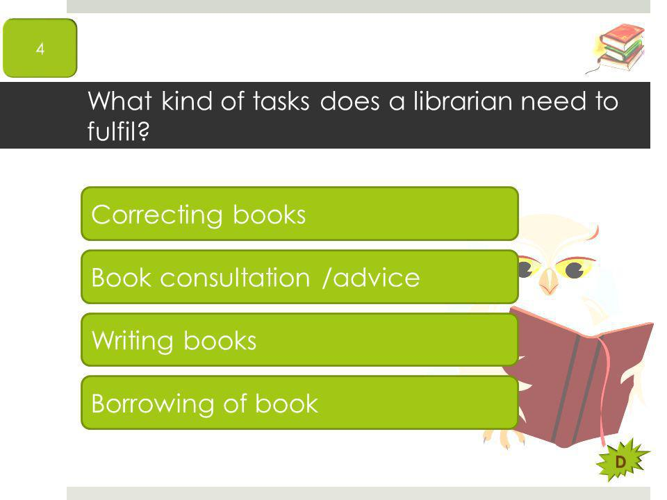 What kind of tasks does a librarian need to fulfil.