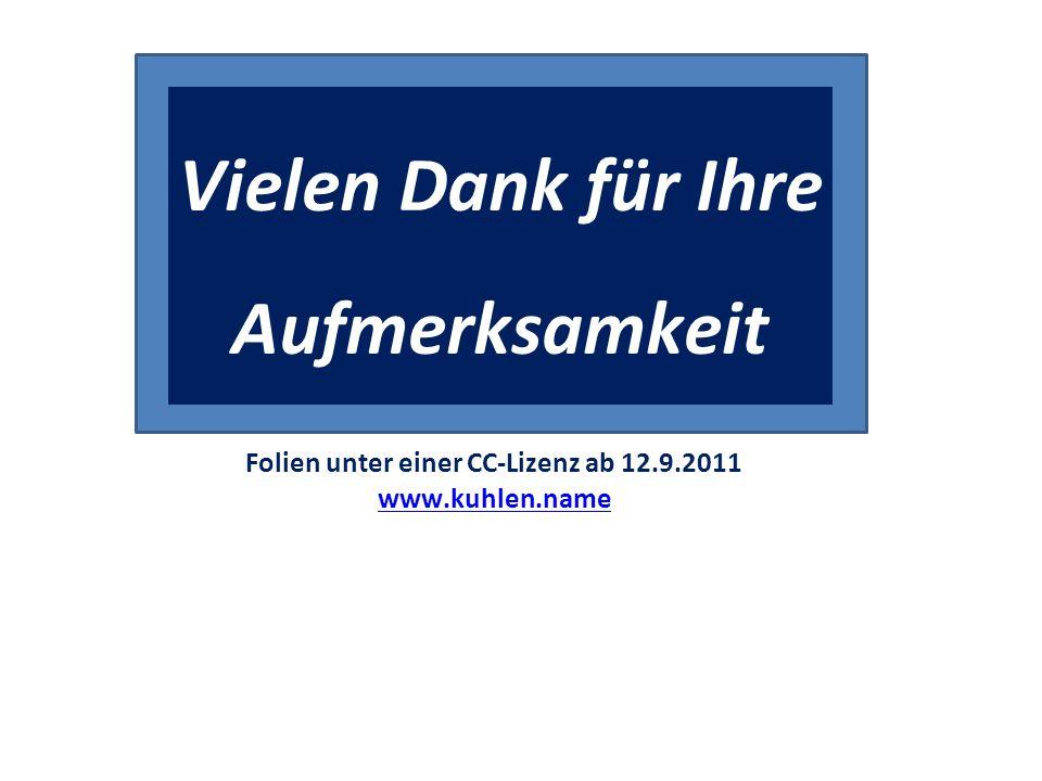 Towards a commons-based copyright– IFLA 08/2010 Vielen Dank für Ihre Aufmerksamkeit Folien unter einer CC-Lizenz ab 12.9.2011 www.kuhlen.name