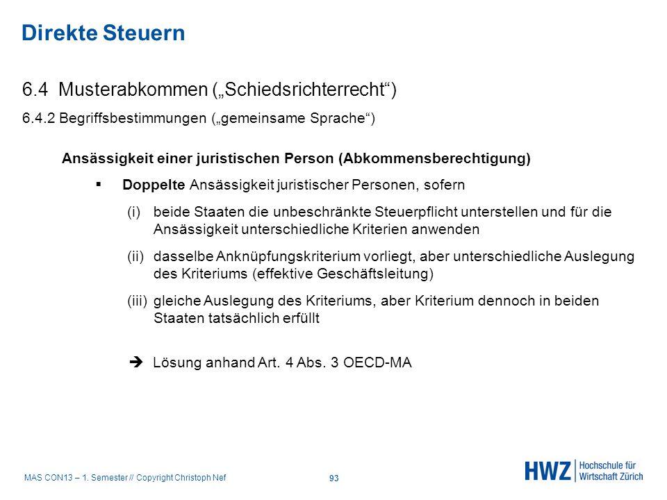 MAS CON13 – 1. Semester // Copyright Christoph Nef 6.4 Musterabkommen (Schiedsrichterrecht) 6.4.2 Begriffsbestimmungen (gemeinsame Sprache) Direkte St