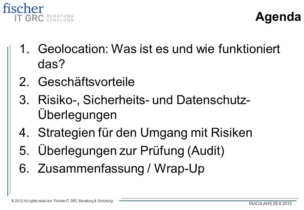 © 2012 All rights reserved Fischer IT GRC Beratung & Schulung ISACA AHS 28.8.2012 Entwicklung
