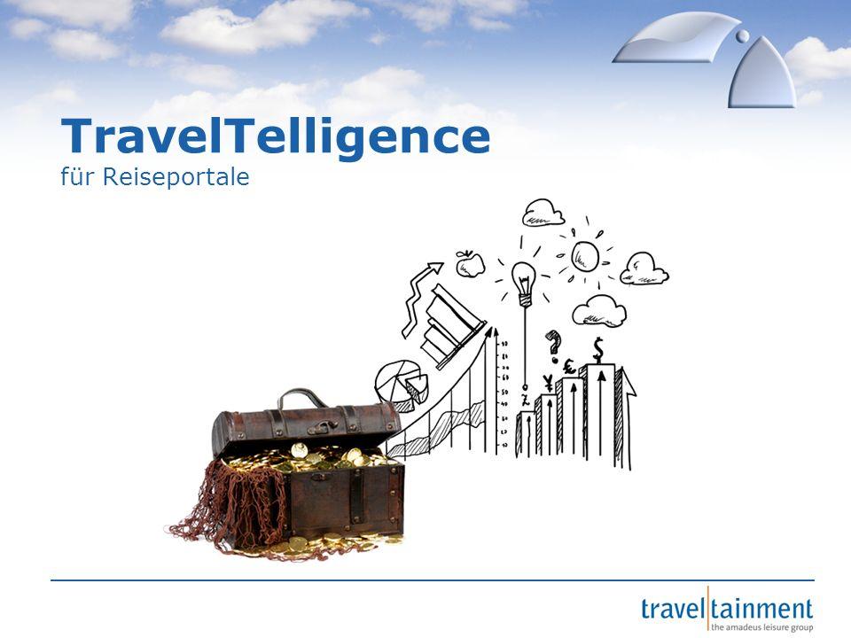 © 2013 TravelTainment TravelTelligence für Reiseportale Kundenpotentiale identifizieren Touristisches KnowHow nutzen Wissen, wie der Markt reagiert