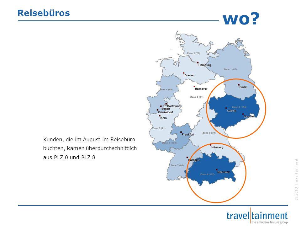 © 2013 TravelTainment Reisebüros Kunden, die im August im Reisebüro buchten, kamen überdurchschnittlich aus PLZ 0 und PLZ 8 wo?