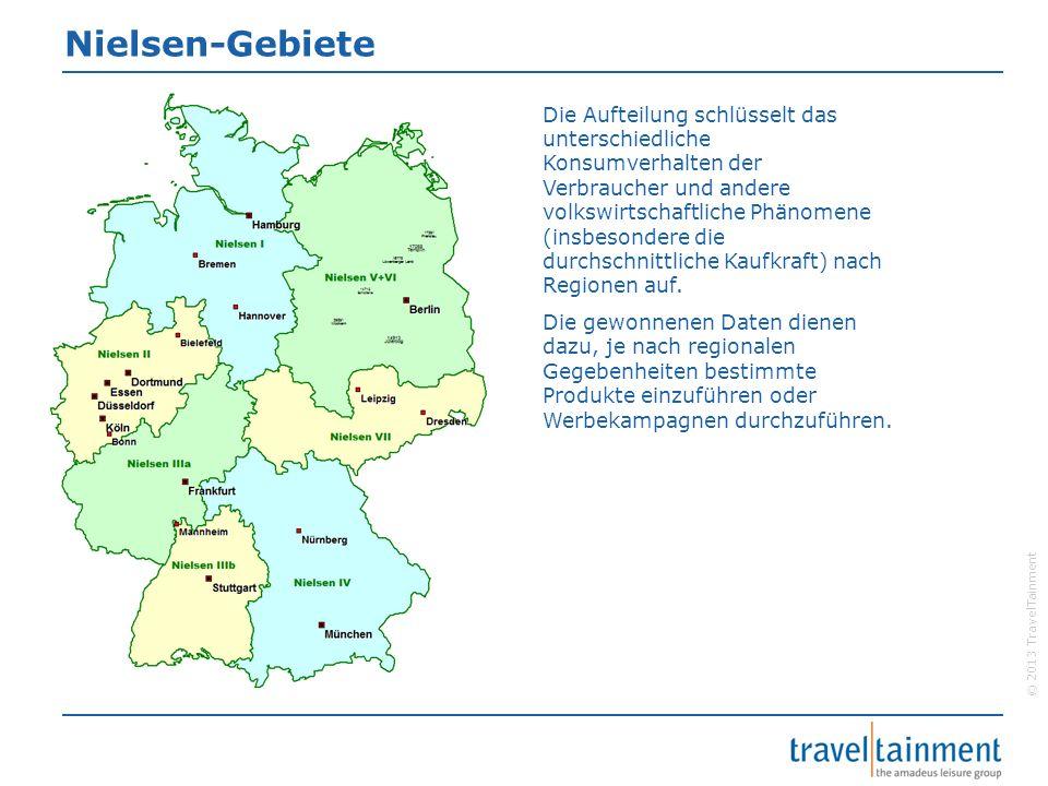 © 2013 TravelTainment Nielsen-Gebiete Die Aufteilung schlüsselt das unterschiedliche Konsumverhalten der Verbraucher und andere volkswirtschaftliche P