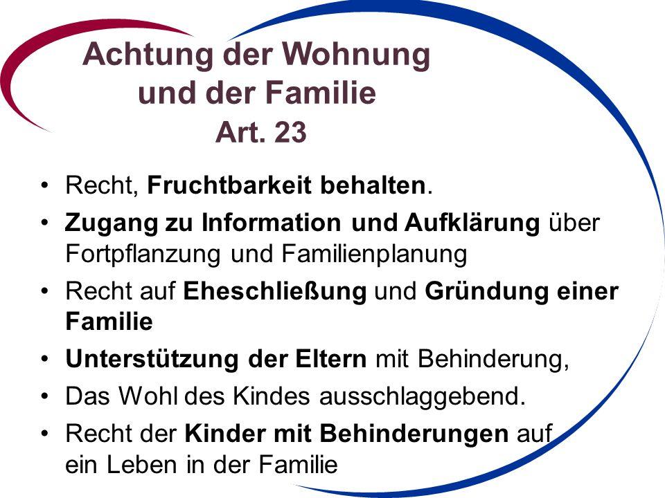 Achtung der Wohnung und der Familie Art.23 Recht, Fruchtbarkeit behalten.