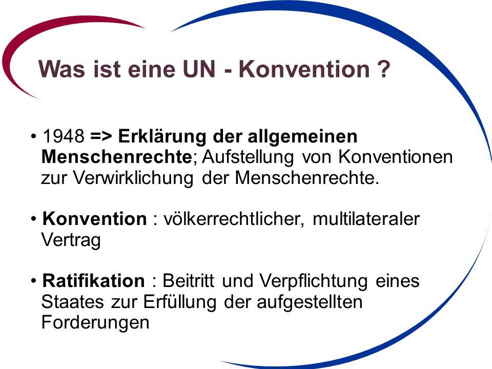 Was ist eine UN - Konvention .