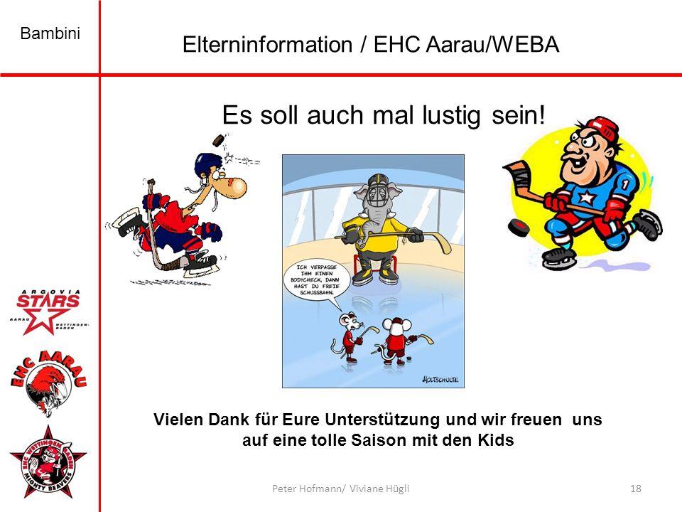 Bambini 18Peter Hofmann/ Viviane Hügli Es soll auch mal lustig sein.