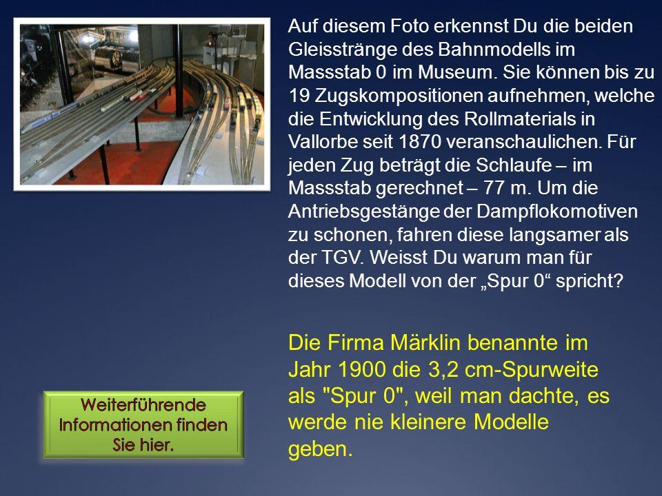 Die Firma Märklin benannte im Jahr 1900 die 3,2 cm-Spurweite als