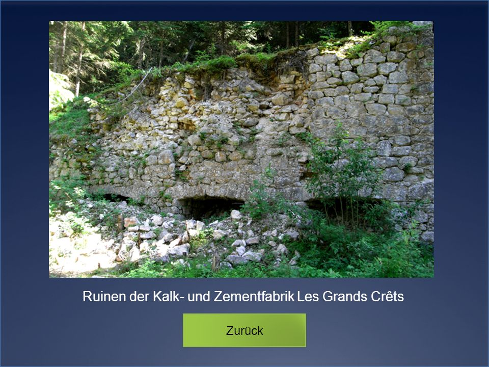 Ruinen der Kalk- und Zementfabrik Les Grands Crêts