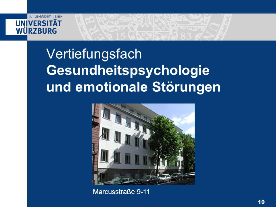 10 Vertiefungsfach Gesundheitspsychologie und emotionale Störungen Marcusstraße 9-11