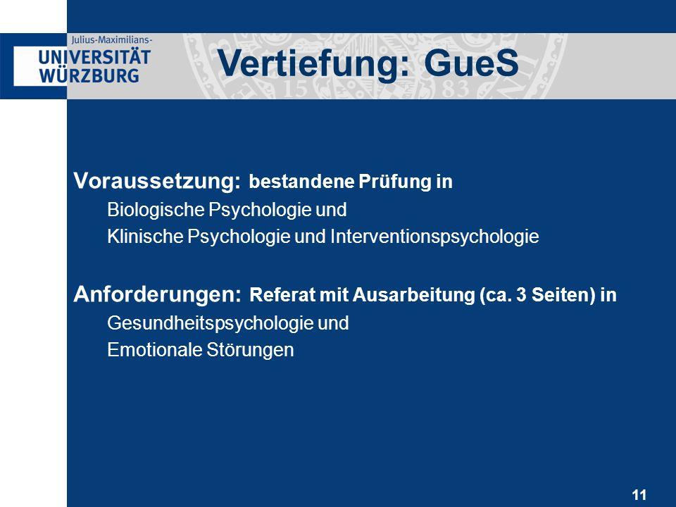 11 Voraussetzung: bestandene Prüfung in Biologische Psychologie und Klinische Psychologie und Interventionspsychologie Anforderungen: Referat mit Ausa