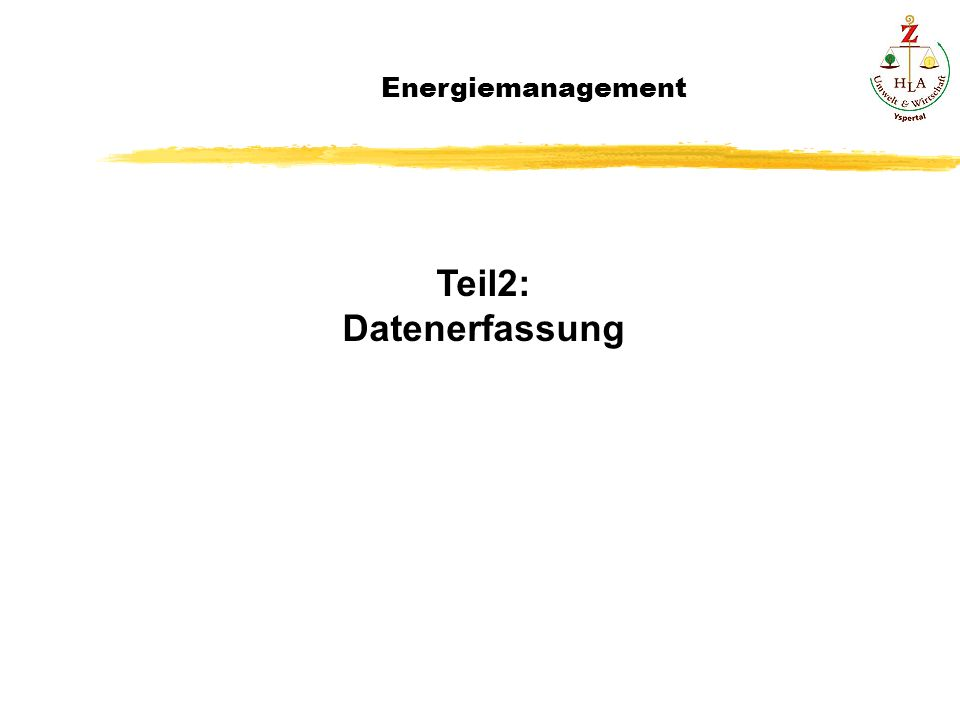 Energiemanagement Teil2: Datenerfassung