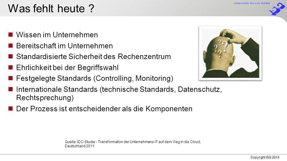 Copyright ISG 2013 Für jeden Teilbereich eine technische Lösung suchen Geschwindigkeit, und Kosten der Datenübertragung