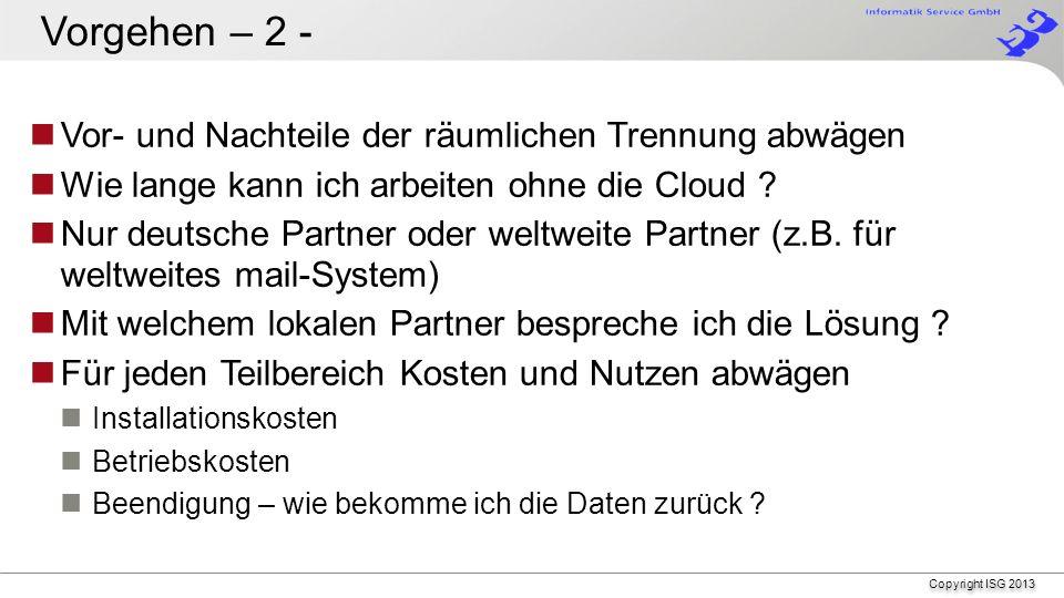 Copyright ISG 2013 Vorgehensweise IT-Themen aufteilen !.