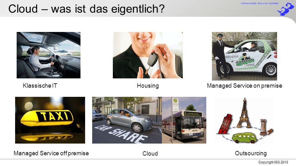 the world goes cloud… …go with us ! Ein freundlicher Service der Firma ISG Informatik Service GmbH