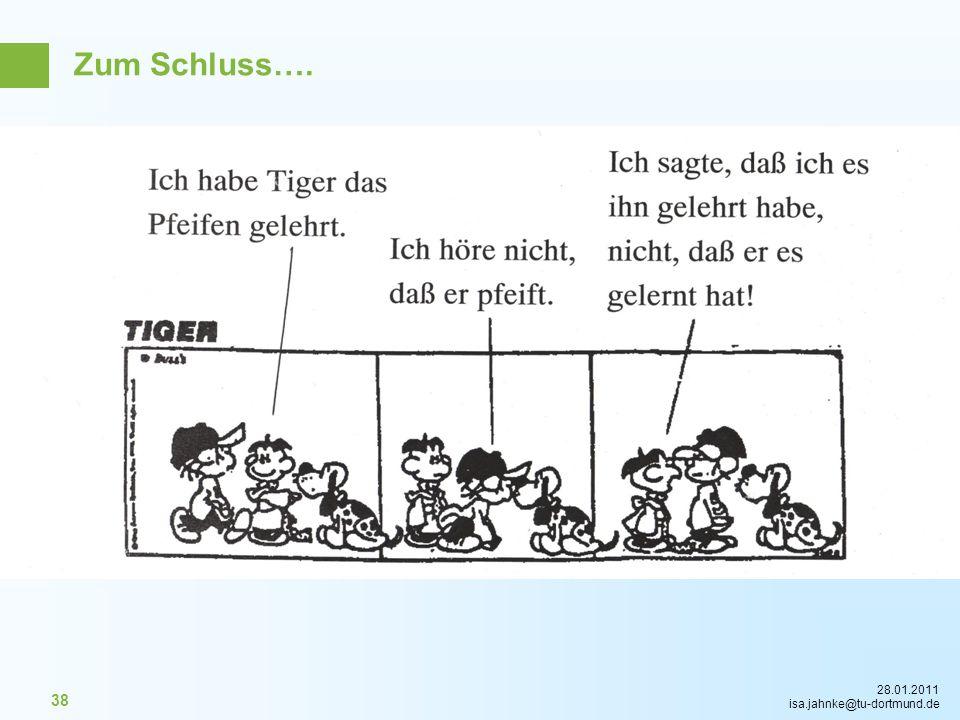28.01.2011 isa.jahnke@tu-dortmund.de 38 Zum Schluss….