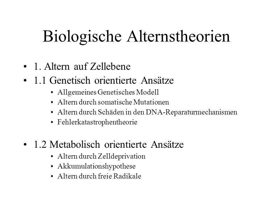 Biologische Alternstheorien 2.