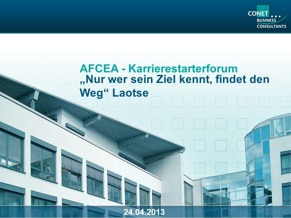 Nur wer sein Ziel kennt, findet den Weg Laotse AFCEA - Karrierestarterforum 24.04.2013