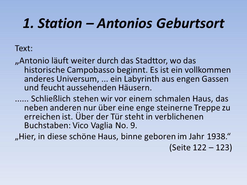 1. Station – Antonios Geburtsort Text: Antonio läuft weiter durch das Stadttor, wo das historische Campobasso beginnt. Es ist ein vollkommen anderes U