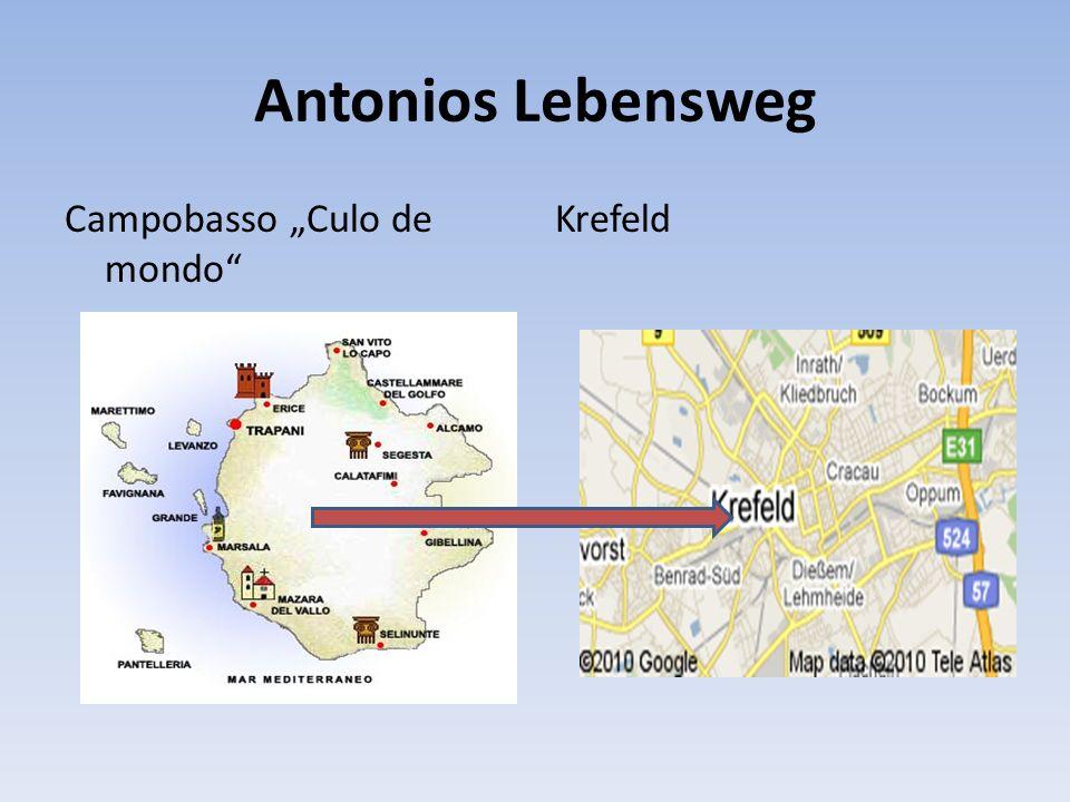 Antonios Lebensweg Campobasso Culo de mondo Krefeld