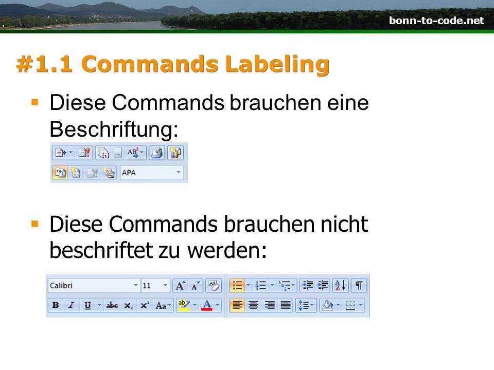 bonn-to-code.net #1.1 Commands Labeling Diese Commands brauchen eine Beschriftung: Diese Commands brauchen nicht beschriftet zu werden: