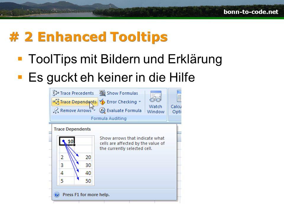 bonn-to-code.net # 2 Enhanced Tooltips ToolTips mit Bildern und Erklärung Es guckt eh keiner in die Hilfe