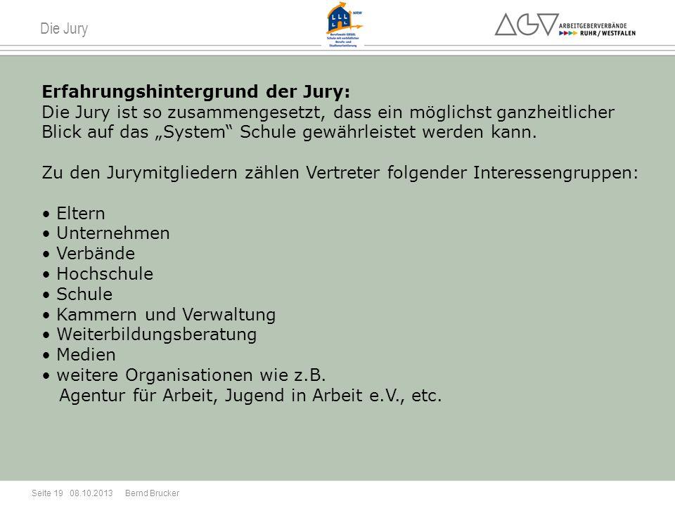 Die Jury Erfahrungshintergrund der Jury: Die Jury ist so zusammengesetzt, dass ein möglichst ganzheitlicher Blick auf das System Schule gewährleistet