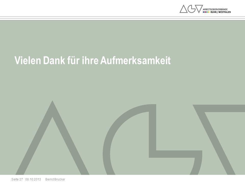 08.10.2013 Seite 27 Vielen Dank für ihre Aufmerksamkeit Bernd Brucker