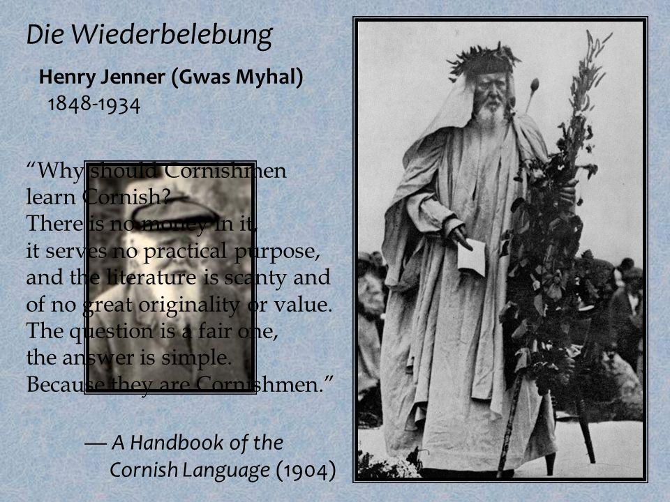 Die Wiederbelebung º Henry Jenner (Gwas Myhal) 1848-1934 º R.