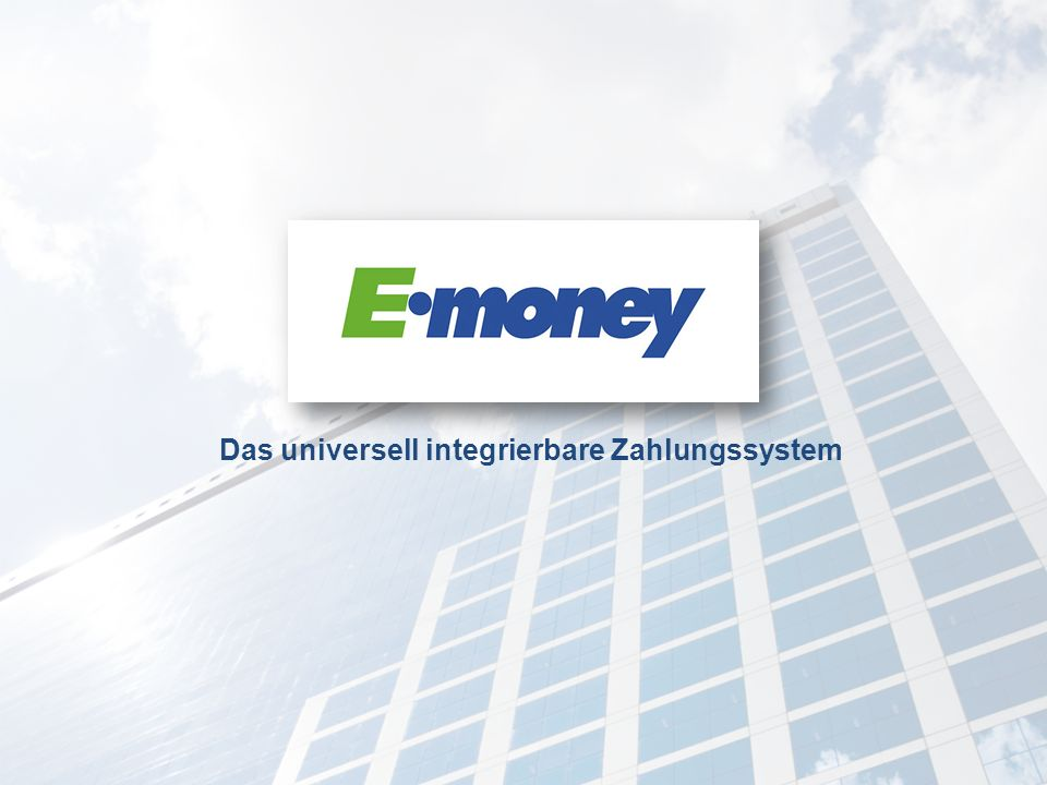 Das universell integrierbare Zahlungssystem