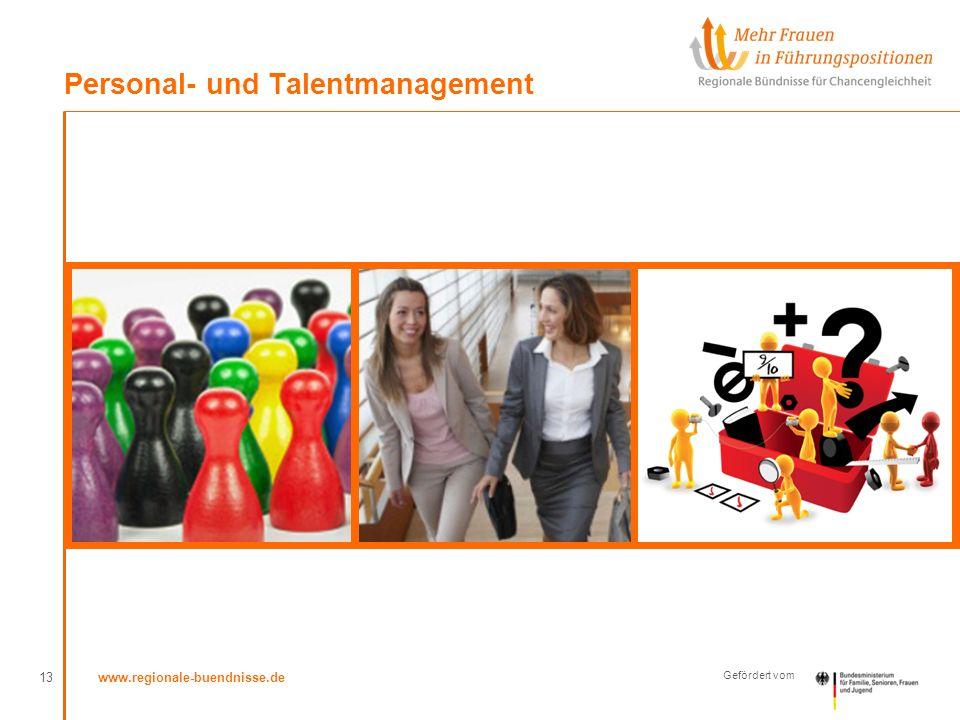 www.regionale-buendnisse.de Gefördert vom Personal- und Talentmanagement 13