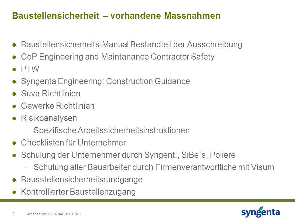 4 Baustellensicherheit – vorhandene Massnahmen Baustellensicherheits-Manual Bestandteil der Ausschreibung CoP Engineering and Maintanance Contractor S