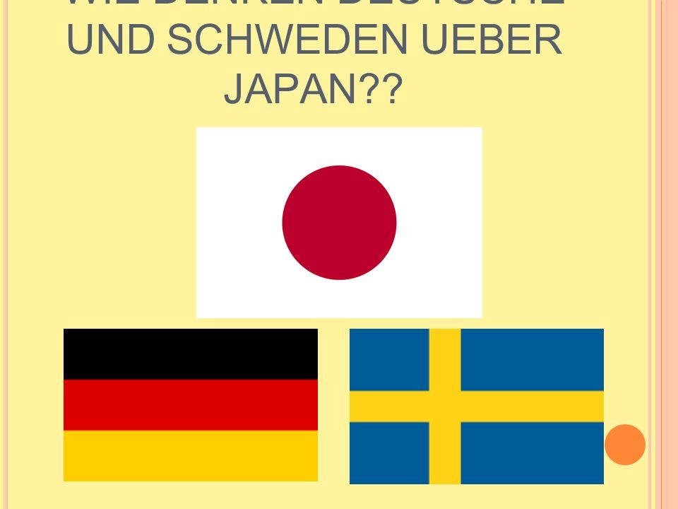 WIE DENKEN DEUTSCHE UND SCHWEDEN UEBER JAPAN