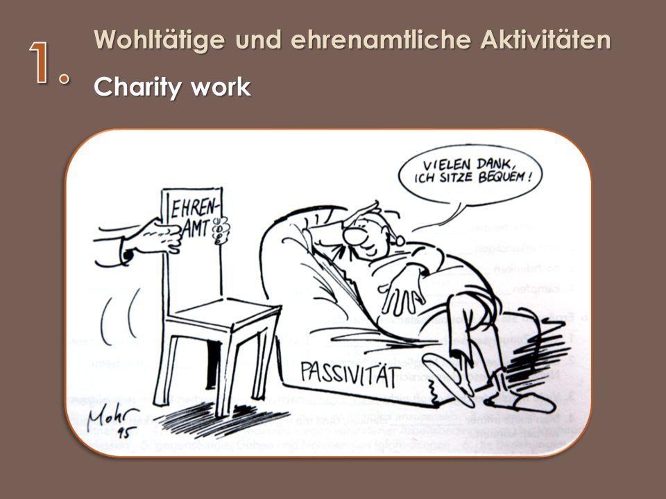 Wohltätige und ehrenamtliche Aktivitäten Charity work