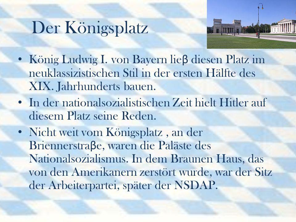 Der Königsplatz König Ludwig I.
