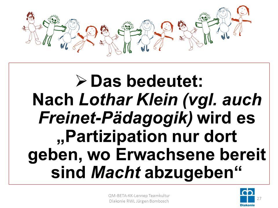 Das bedeutet: Nach Lothar Klein (vgl.