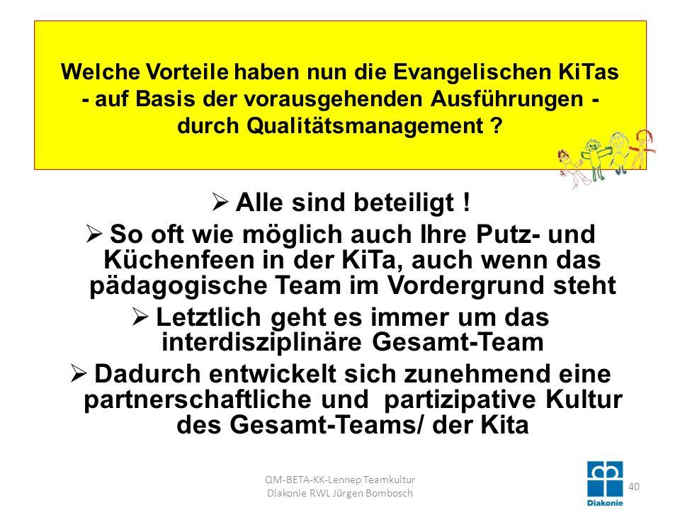 Welche Vorteile haben nun die Evangelischen KiTas - auf Basis der vorausgehenden Ausführungen - durch Qualitätsmanagement .