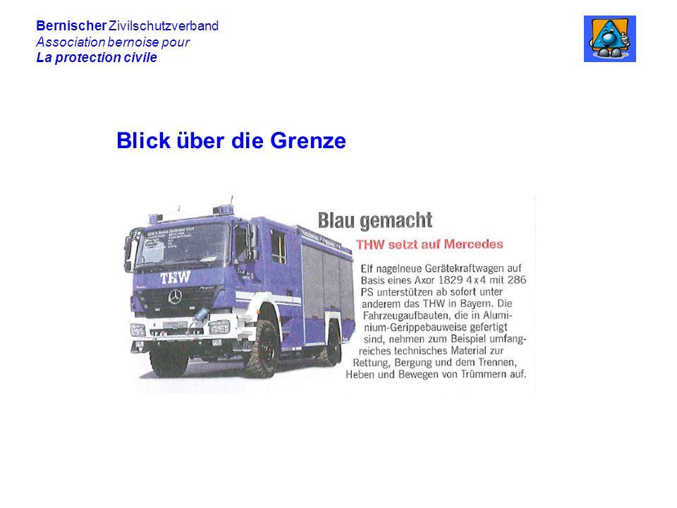 Bernischer Zivilschutzverband Association bernoise pour La protection civile Blick über die Grenze