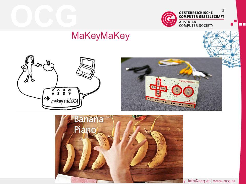 OCG Austrian Computer Society| info@ocg.at | www.ocg.at MaKeyMaKey