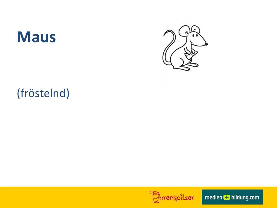 Maus (fröstelnd)