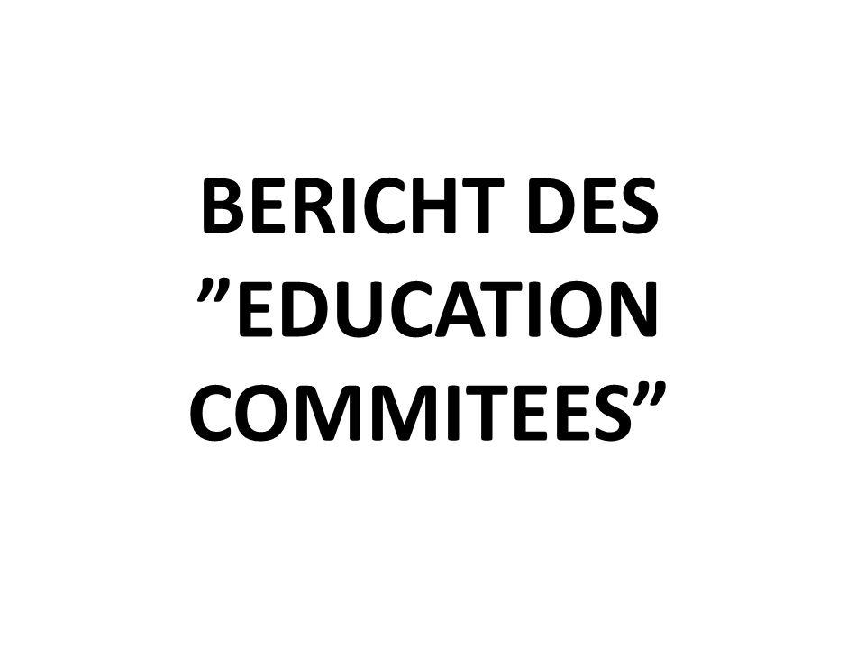 BERICHT DES EDUCATION COMMITEES
