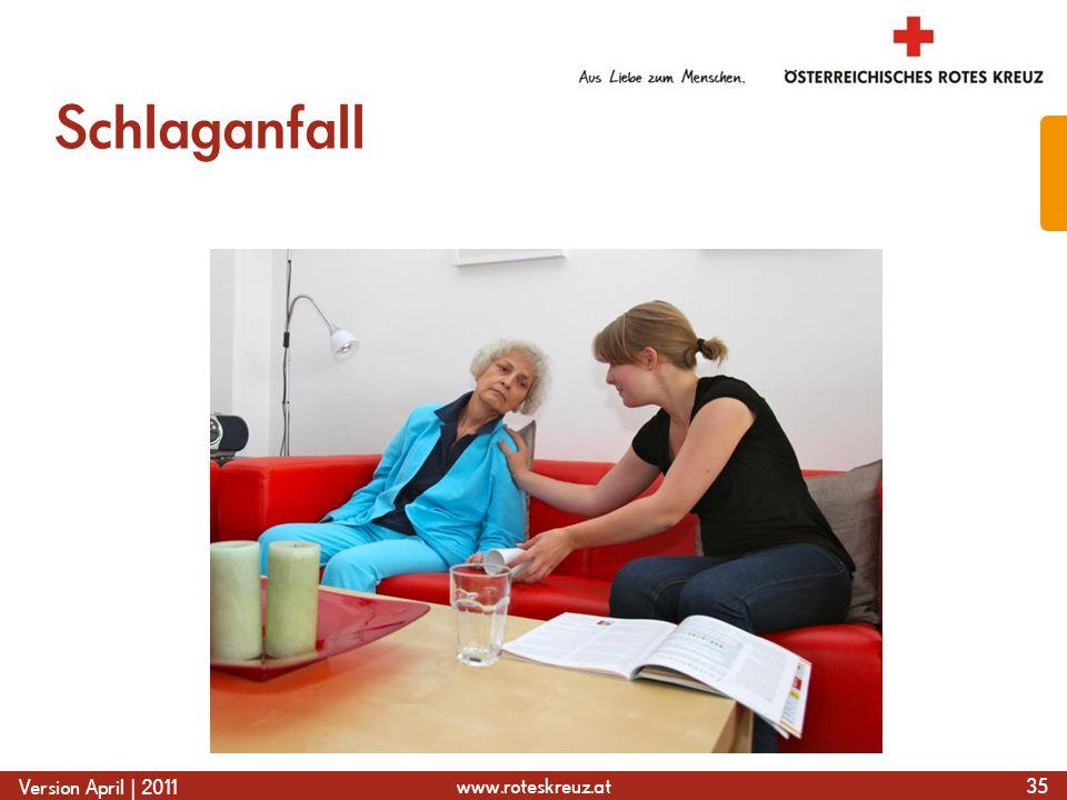 www.roteskreuz.at Version April | 2011 Schlaganfall 35