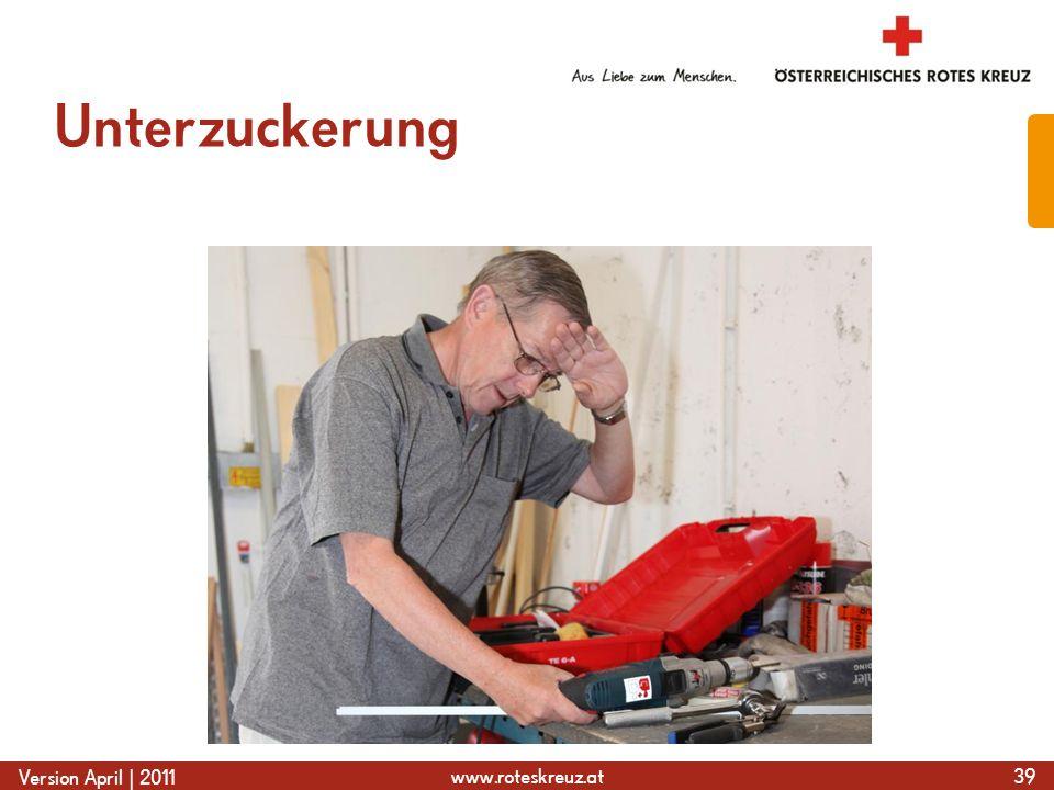 www.roteskreuz.at Version April | 2011 Unterzuckerung 39