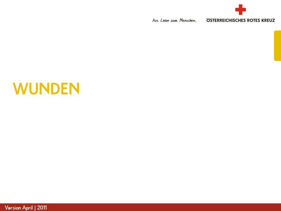 www.roteskreuz.at Version April | 2011 WUNDEN