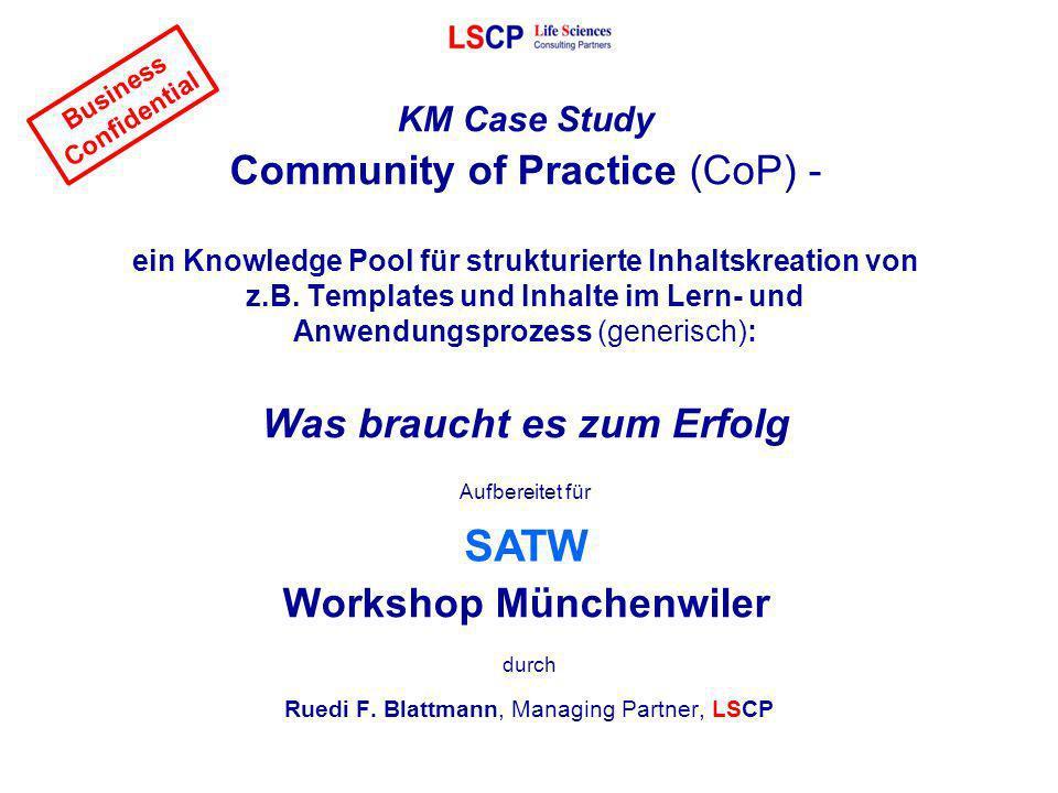KM Case Study Community of Practice (CoP) - ein Knowledge Pool für strukturierte Inhaltskreation von z.B. Templates und Inhalte im Lern- und Anwendung