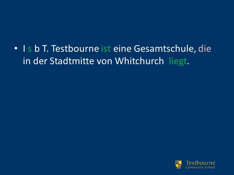 I s b T. Testbourne ist eine Gesamtschule, die in der Stadtmitte von Whitchurch liegt.