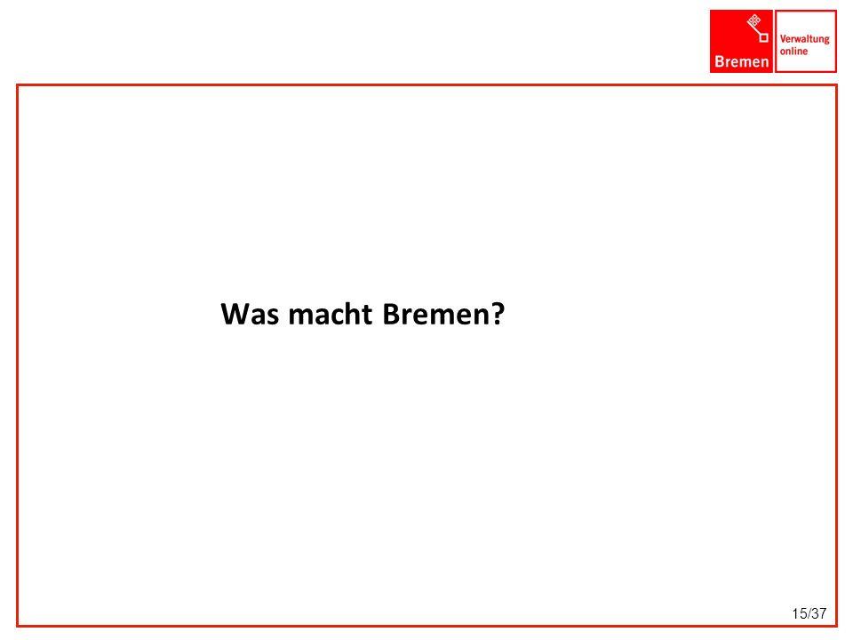 Was macht Bremen? 15/37