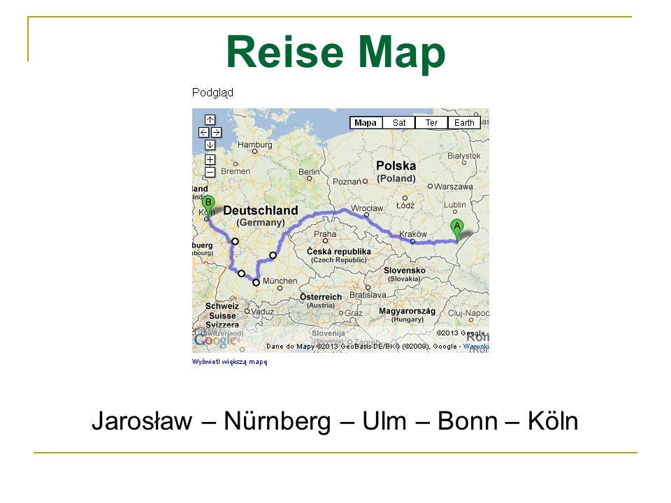 Reise Map Jarosław – Nürnberg – Ulm – Bonn – Köln