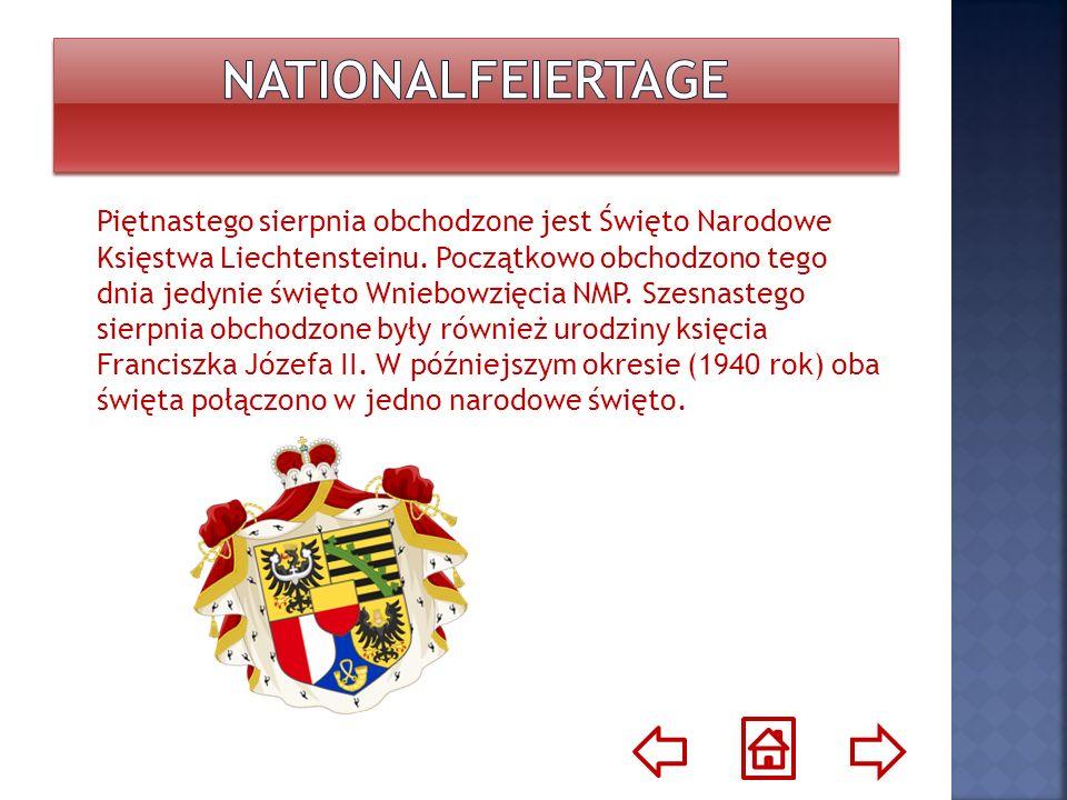 Piętnastego sierpnia obchodzone jest Święto Narodowe Księstwa Liechtensteinu. Początkowo obchodzono tego dnia jedynie święto Wniebowzięcia NMP. Szesna