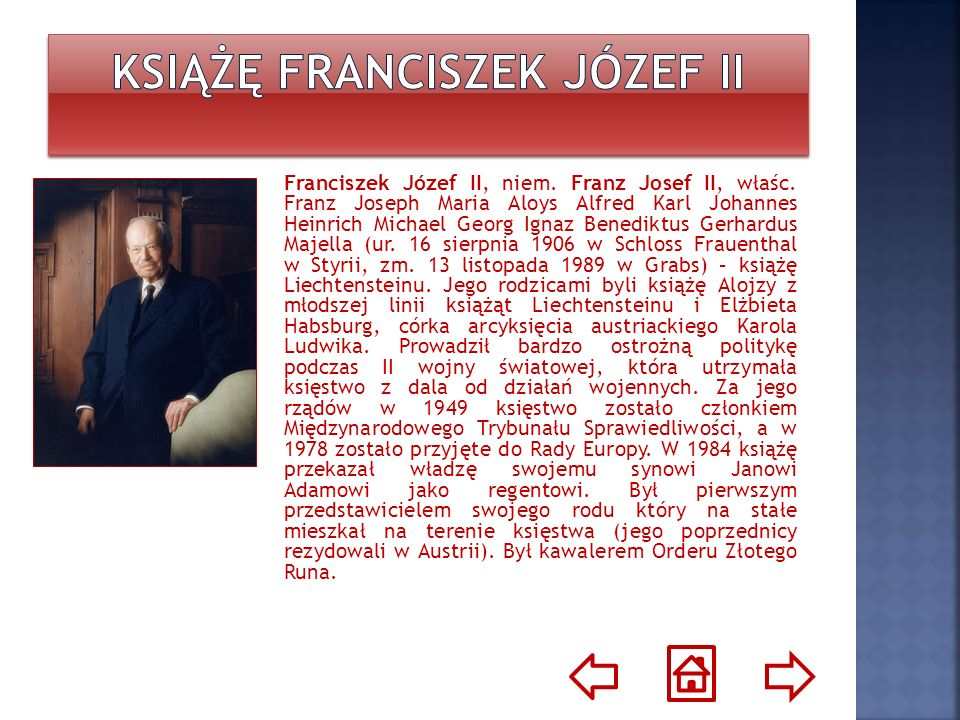 Er war der erste Sohn von Prinz Alois von und zu Liechtenstein und Erzherzogin Elisabeth Amalie von Österreich.